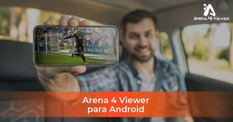 Arena4Viewer para Android