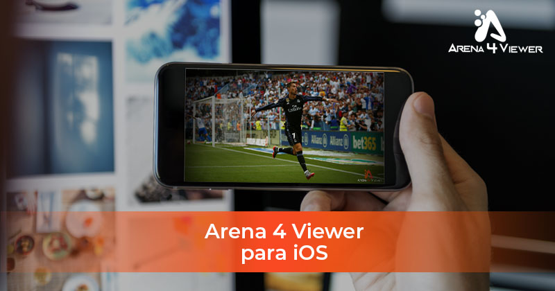 Arena4Viewer para iOS